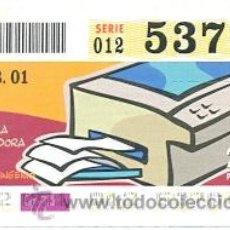 Cupones ONCE: 8-010220. CUPÓN ONCE DE 20-2-2001. LA FOTOCOPIADORA. Lote 86160156