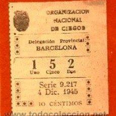 Cupones ONCE: CUPONES ANTIGUOS DE LA ONCE 4 DE DICIEMBRE DE 1945. Lote 54834216