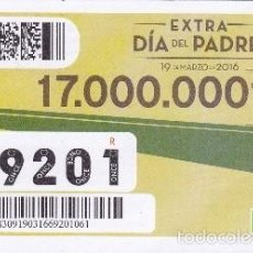 Cupones ONCE: Nº 69201 (19/MARZO/2016) EXTRA DIA DEL PADRE. Lote 55888139