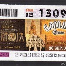 Cupones ONCE: EXPOSICIÓN NÁJERA · LEGADO MEDIEVAL - SORTEO DEL 30 DE SEPTIEMBRE DE 2005 - (Nº 13093). Lote 56640390