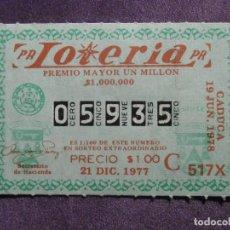 Cupones ONCE: LOTERÍA NACIONAL - PUERTO RICO - SORTEO ESPECIAL DE NAVIDAD - 21 DE DICIEMBRE DE 1977 -. Lote 61826772