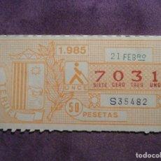 Cupones ONCE: ONCE - CUPON - ORGANIZACIÓN NACIONAL DE CIEGOS DE ESPAÑA - 21 DE FEBRERO DE 1985 - 50 PESETAS - 7031. Lote 61832024