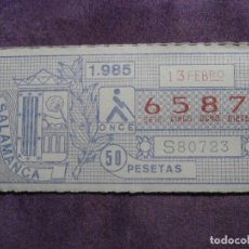 Cupones ONCE: ONCE - CUPON - ORGANIZACIÓN NACIONAL DE CIEGOS DE ESPAÑA - 13 DE FEBRERO DE 1985 - 50 PESETAS - 6587. Lote 61832608