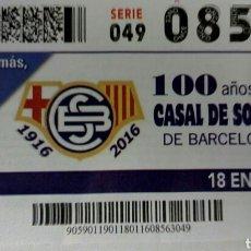 Cupones ONCE: CUPON DE LA ONCE. 100 AÑOS DEL CASAL DE SORDS DE BARCELONA. Lote 61852763