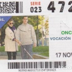 Cupones ONCE: Nº 47201 (17/NOVIEMBRE/2015). Lote 63878247