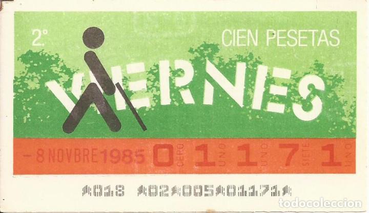 CUPON ONCE - 01171 - SORTEO 08 NOVIEMBRE 1985 - SORTEO VIERNES (Coleccionismo - Lotería - Cupones ONCE)