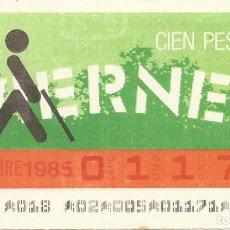Cupones ONCE: CUPON ONCE - 01171 - SORTEO 08 NOVIEMBRE 1985 - SORTEO VIERNES. Lote 64406355
