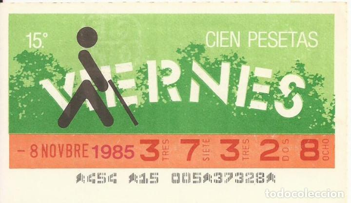 CUPON ONCE - 37328 - SORTEO 08 NOVIEMBRE 1985 - SORTEO VIERNES (Coleccionismo - Lotería - Cupones ONCE)