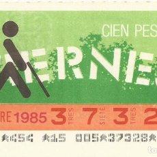 Cupones ONCE: CUPON ONCE - 37328 - SORTEO 08 NOVIEMBRE 1985 - SORTEO VIERNES. Lote 64406407