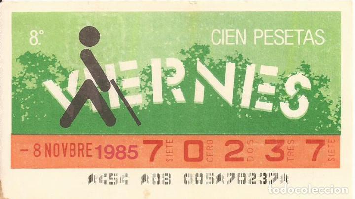 CUPON ONCE - 70237 - SORTEO 08 NOVIEMBRE 1985 - SORTEO VIERNES (Coleccionismo - Lotería - Cupones ONCE)