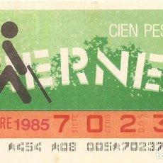 Cupones ONCE: CUPON ONCE - 70237 - SORTEO 08 NOVIEMBRE 1985 - SORTEO VIERNES. Lote 64406503