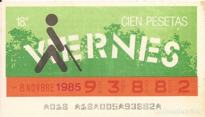 CUPON ONCE - 93882 - SORTEO 08 NOVIEMBRE 1985 - SORTEO VIERNES (Coleccionismo - Lotería - Cupones ONCE)