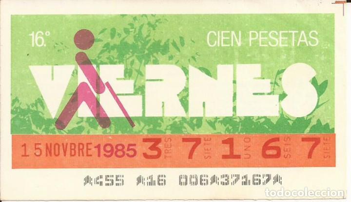 CUPON ONCE - 37167 - SORTEO 15 NOVIEMBRE 1985 - SORTEO VIERNES (Coleccionismo - Lotería - Cupones ONCE)