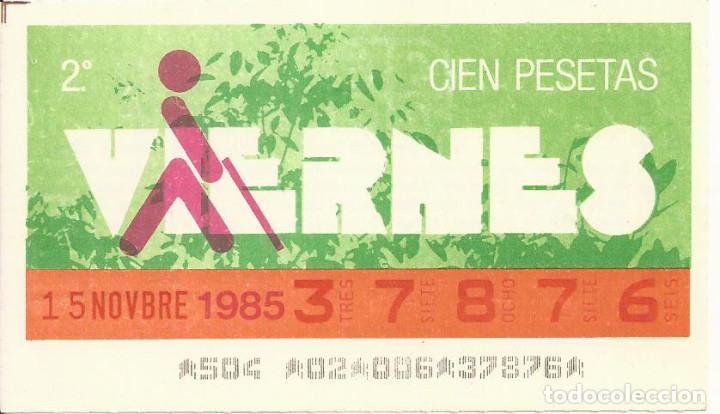 CUPON ONCE - 37876 - SORTEO 15 NOVIEMBRE 1985 - SORTEO VIERNES (Coleccionismo - Lotería - Cupones ONCE)