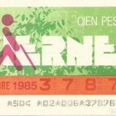 Cupones ONCE: CUPON ONCE - 37876 - SORTEO 15 NOVIEMBRE 1985 - SORTEO VIERNES. Lote 64407859