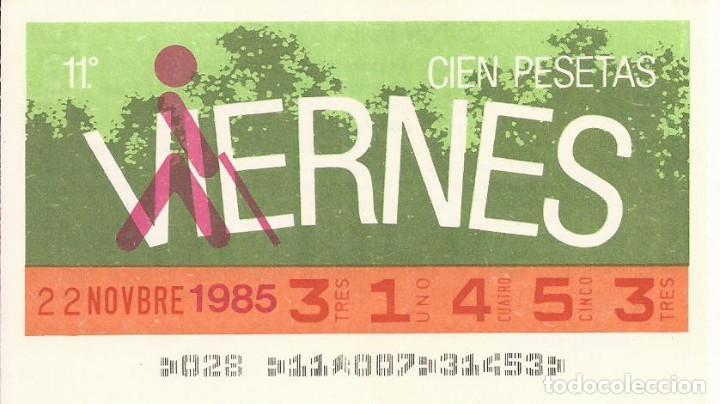 CUPON ONCE - 31453 - SORTEO 22 NOVIEMBRE 1985 - SORTEO VIERNES (Coleccionismo - Lotería - Cupones ONCE)