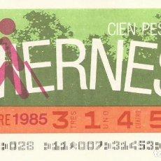 Cupones ONCE: CUPON ONCE - 31453 - SORTEO 22 NOVIEMBRE 1985 - SORTEO VIERNES. Lote 64408443