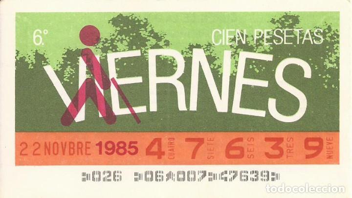 CUPON ONCE - 47639 - SORTEO 22 NOVIEMBRE 1985 - SORTEO VIERNES (Coleccionismo - Lotería - Cupones ONCE)