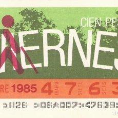 Cupones ONCE: CUPON ONCE - 47639 - SORTEO 22 NOVIEMBRE 1985 - SORTEO VIERNES. Lote 64408567