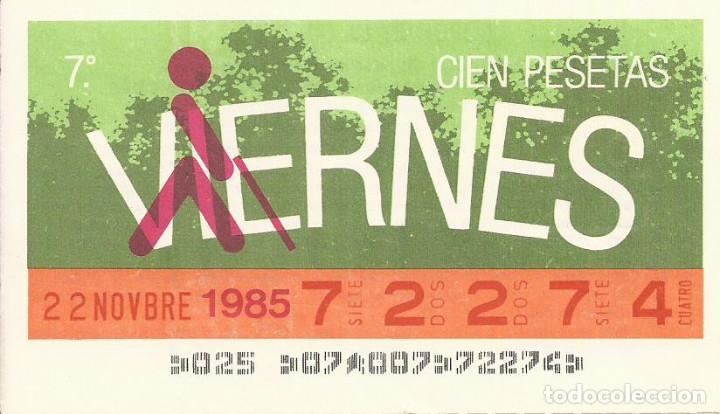 CUPON ONCE - 72274 - SORTEO 22 NOVIEMBRE 1985 - SORTEO VIERNES (Coleccionismo - Lotería - Cupones ONCE)