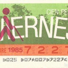Cupones ONCE: CUPON ONCE - 72274 - SORTEO 22 NOVIEMBRE 1985 - SORTEO VIERNES. Lote 64408699