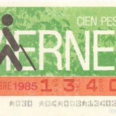 Cupones ONCE: CUPON ONCE - 13402 - SORTEO 29 NOVIEMBRE 1985 - SORTEO VIERNES. Lote 64408975