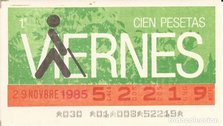 CUPON ONCE - 52219 - SORTEO 29 NOVIEMBRE 1985 - SORTEO VIERNES (Coleccionismo - Lotería - Cupones ONCE)