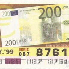 Cupones ONCE: CUPON ONCE - 87615 - SORTEO 05 MAYO 1999 - BILLETE 200 EUROS, ANVERSO. Lote 137171830