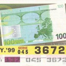 Cupones ONCE: CUPON ONCE - 36724 - SORTEO 17 MAYO 1999 - BILLETE DE 100 EUROS, REVERSO. Lote 137171850