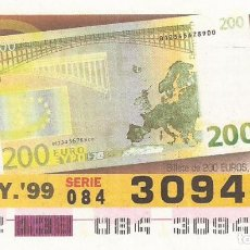 Cupones ONCE: CUPON ONCE - 30944 - SORTEO 18 MAYO 1999 - BILLETE DE 200 EUROS, REVERSO. Lote 137171852