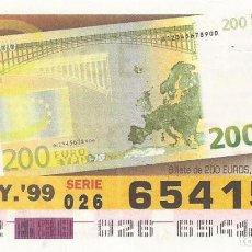 Cupones ONCE: CUPON ONCE - 65415 - SORTEO 18 MAYO 1999 - BILLETE DE 200 EUROS, REVERSO. Lote 137171856