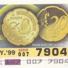 Cupones ONCE: CUPON ONCE - 79049 - SORTEO 27 MAYO 1999 - MONEDA DE 20 CENTIMOS DE EURO. Lote 137171890