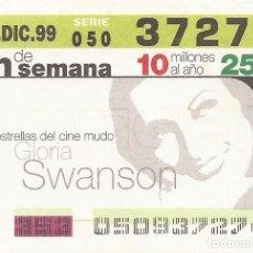 Cupones ONCE: CUPON ONCE - 37274 - SORTEO 19 DICIEMBRE 1999 - SERIE 050 - ESTRELLAS DEL CINE MUDO. Lote 75896527