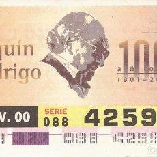 Cupones ONCE: CUPON ONCE - 42597 - SORTEO 22 NOVIEMBRE 2000 - SERIE 088 - CENTENARIO JOAQUIN RODRIGO. Lote 77085117