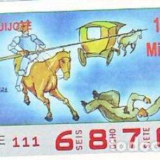 Bilhetes ONCE: ESPAÑA. ONCE. 1990. QUIJOTE: AL FREIR SERÁ EL REIR. FECHA: 10 OCTUBRE. EL NÚMERO PUEDE VARIAR. Lote 81632700