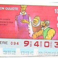 Bilhetes ONCE: ESPAÑA. ONCE. 1990. QUIJOTE: BUEN CORAZÓN QUEBRANTA … FECHA: 18 DIC. EL NÚMERO PUEDE VARIAR. Lote 81634140