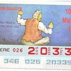 Bilhetes ONCE: ESPAÑA. ONCE. 1990. QUIJOTE: BIEN PREDICA QUIEN BIEN VIVE. FECHA: 12 DIC. EL NÚMERO PUEDE VARIAR. Lote 81634392