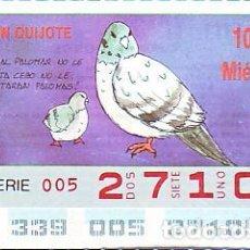 Bilhetes ONCE: ESPAÑA. ONCE. 1990. QUIJOTE: SI AL PALOMAR ... FECHA: 5 DIC. EL NÚMERO PUEDE VARIAR. Lote 81636172