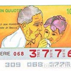 Bilhetes ONCE: ESPAÑA. ONCE. 1990. QUIJOTE: BUENAS SON MANGAS... FECHA: 5 NOV. EL NÚMERO PUEDE VARIAR. Lote 81636340