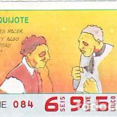 Bilhetes ONCE: ESPAÑA. ONCE. 1990. QUIJOTE: NO TODO ES HACER ... FECHA: 19 NOV. EL NÚMERO PUEDE VARIAR. Lote 81637724