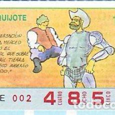 Bilhetes ONCE: ESPAÑA. ONCE. 1990. QUIJOTE: LA CONVERSACIÓN DE VUESA MERCED ... FECHA: 10 DIC. EL NÚMERO PUEDE VARI. Lote 81638784