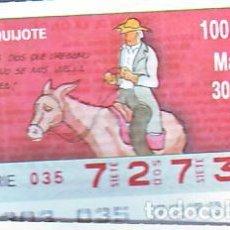Bilhetes ONCE: ESPAÑA. ONCE. 1990. QUIJOTE: PLEGA A DIOS QUE ORÉGANO ... FECHA: 30 OCT. EL NÚMERO PUEDE VARIAR. Lote 81639048