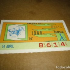 Cupones ONCE: CUPONES ONCE 1986 14 ABRIL 14º. Lote 82538996