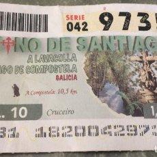 Cupones ONCE: CUPÓN ONCE. 1 DE JULIO DE 2010. Nº 97353. DEDICADO A LAVACOLLA EN EL CAMINO DE SANTIAGO.. Lote 84554440