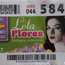 Cupones ONCE: CUPÓN DE LA ONCE. LOLA FLORES. Lote 95926359