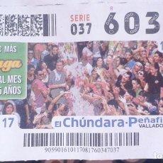 Cupones ONCE: CUPÓN ONCE. 17 AGOSTO 2017.EL CHÚNDARA. PEÑAFIEL. VALLADOLID. CUNA DE LA RIBERA DEL DUERO.. Lote 96105807