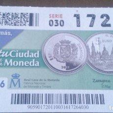 Cupones ONCE: CUPÓN ONCE. MARZO 2016.TU CIUDAD EN UNA MONEDA. ZARAGOZA EL PILAR.. Lote 96106379