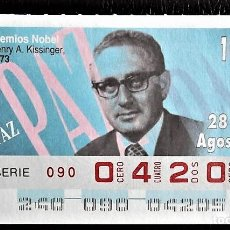 Cupones ONCE: ESPAÑA. ONCE. 1995. PREMIOS NOBEL PAZ: HENRY A. KISSINGER, 1973. FECHA: 28 AGOSTO. EL NÚMERO PUEDE V. Lote 98822819