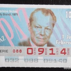 Cupones ONCE: ESPAÑA. ONCE. 1996. PREMIOS NOBEL PAZ: WILLY BRANDT, 1971. FECHA: 1 FEBRERO. EL NÚMERO PUEDE VARIAR.. Lote 98822823
