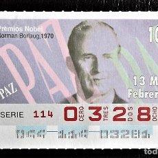 Cupones ONCE: ESPAÑA. ONCE. 1996. PREMIOS NOBEL PAZ: NORMAN BORLAUG, 1970. FECHA: 13 FEBRERO. EL NÚMERO PUEDE VARI. Lote 98822827